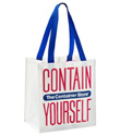 Our Small Contain Yourself Reusable Bag