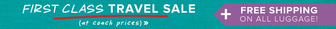 First class travel sale! Free shipping on all luggage!