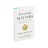 Everybody Matters by Raj Sisodia
