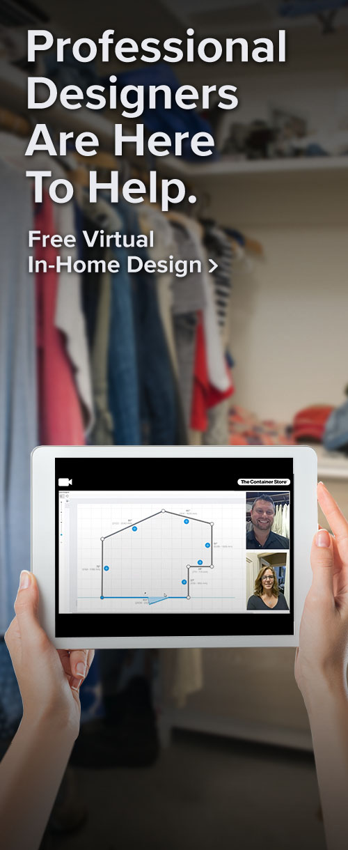 Professional designers are here to help. Free virtual in-home design.