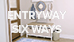 Entryway Six Ways Video